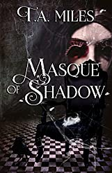 Masque of Shadow: A Dark Fairy Tale (English Edition)