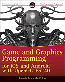 Game and Graphics Programming for iOS and Android with OpenGL ES 2.0 von [Marucchi-Foino, Romain]
