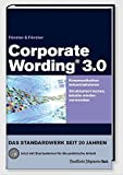 Corporate Wording® 3.0: Kommunikation industrialisieren