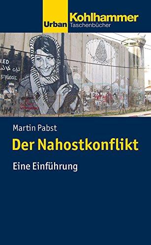 Der Nahostkonflikt: Eine Einführung (Urban-Taschenbücher)