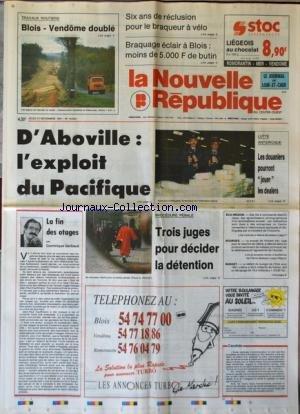 NOUVELLE REPUBLIQUE (LA) [No 14324] du 21/11/1991 - 6 ANS DE RECLUSION POUR LE BRAQUEUR A VELO - D'ABOVILLE / L'EXPLOIT DU PACIFIQUE - LUTTE ANTIDROGUE / LES DOUANIERS POURRONT JOUER LES DEALERS - LA FIN DES OTAGES PAR GERBAUD - PROCEDURE PENALE / 3 JUGES POUR DECIDER LA DETENTION - LE PROCES DE VINCENT KER - JUGE POUR LE MEURTRE DE CELINE - par Collectif