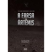 A Farsa de Ártemis: Um terrível segredo. Uma organização capaz de matar para protegê-lo.