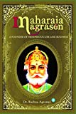 Maharaja Agrasen - A Founder Of Prosperous Life And Business