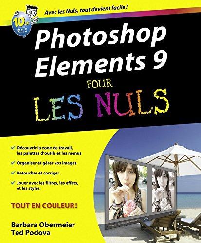 Photoshop Elements 9 pour les nuls par Barbara Obermeier, Ted Padova