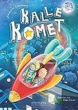 Kalle Komet: Band 1