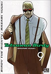 Tetsuwan Birdy Edition simple Tome 9