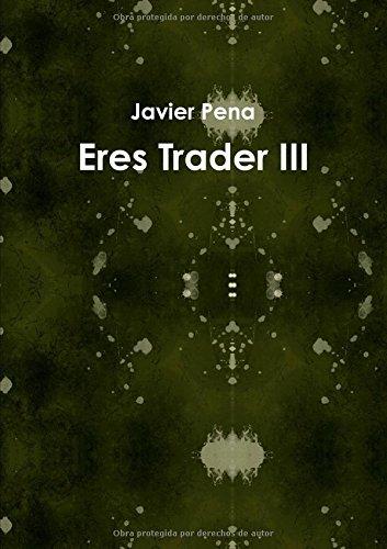 Eres Trader III