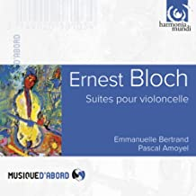 Bloch: Cello Suites & Meditations