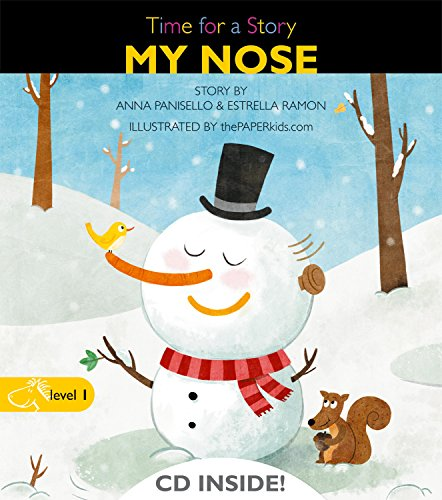 My Nose (Time for a Story) por Anna Panisello Carles