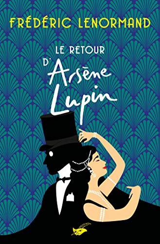 Le Retour d'Arsène Lupin par Frédéric Lenormand