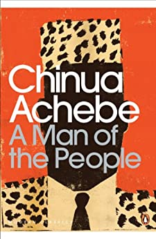 A Man of the People (Penguin Modern Classics) by [Achebe, Chinua]