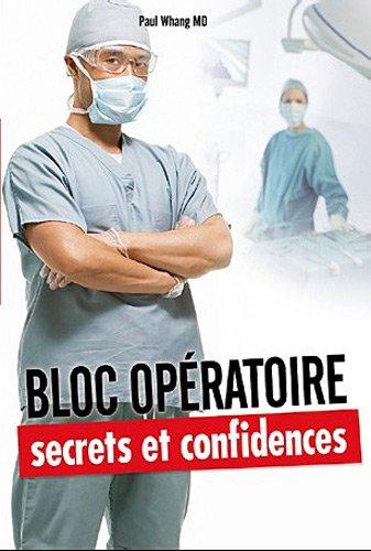 Bloc opératoire : Secrets et confidences