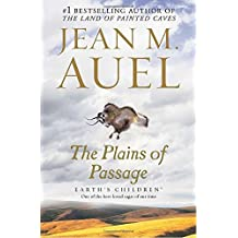 The Plains of Passage: Earth's Children, Book Four by Jean M. Auel (2002-06-25)