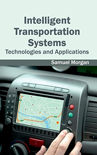 Intelligent Transportation Systems: Technologies and Applications