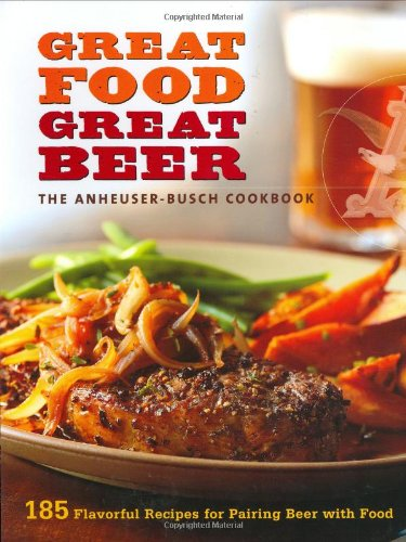 the-anheuser-busch-cookbook-great-food-great-beer