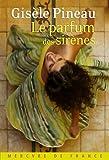 """Afficher """"Le parfum des sirènes"""""""