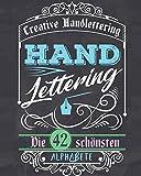 Handlettering: Die 42 schönsten Alphabete zum Üben und zusätzlich als Bonus über 320 Icons, Rahmen, Ornamente und Bo