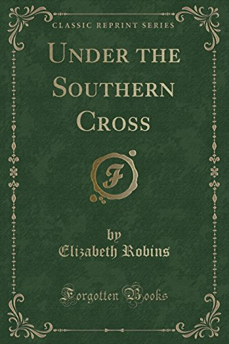 under-the-southern-cross-classic-reprint