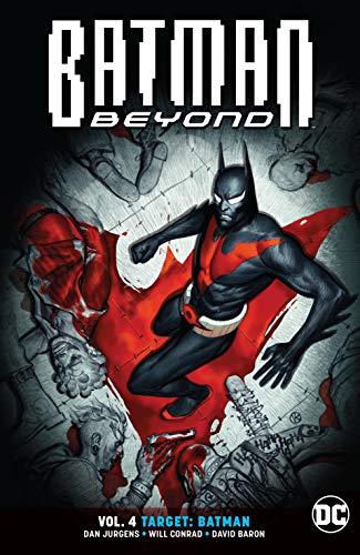 Batman Beyond (2016-) Vol. 4: Target: Batman (English Edition)
