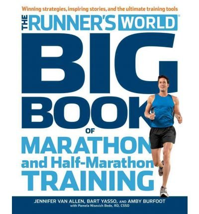 Runner's World Big Book of Marathon (and Half-Marathons): Winning Strategies, Inspiring Stories and the Ultimate Training Tools from the Experts at Runner's World Challenge (Paperback) - Common