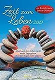 Zeit zum Leben  2019: Lebensfreude-Kalender von Bestsellerautor Lothar Seiwert - 2 Wochen 1 Seite - Ferientermine - Format: 16,5 x 24 cm