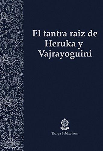 El tantra raíz de Heruka y Vajrayoguini