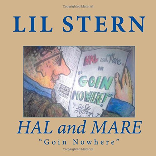 HAL and MARE: Going Nowhere (FROZEN NOODLES, Band 1) (Hals-sterne-print)