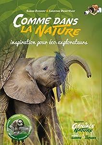"""Afficher """"Comme dans la nature"""""""