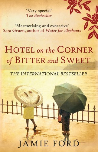 Hotel on the corner of bitter and sweet (english edition)