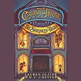 Curiosity House: The Shrunken Head (Curiosity House Series, Book 1) by Lauren Oliver (2015-09-29)