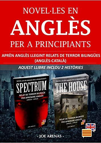 Novel·les en Anglès per a Principiants: Aprèn Anglès Llegint ...