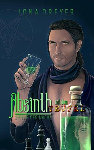 Absinth mit dem Teufel: Spiele der Nacht