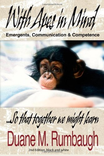 With Apes in Mind: Emergents, Communication & Competence