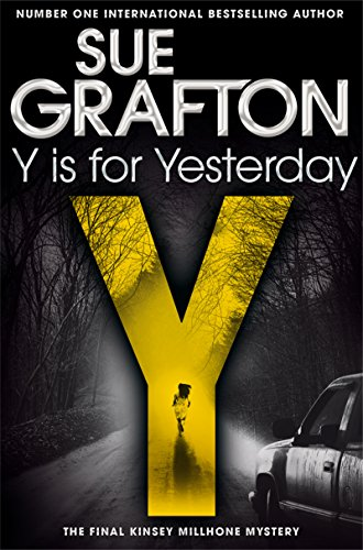 Y is for Yesterday par Sue Grafton