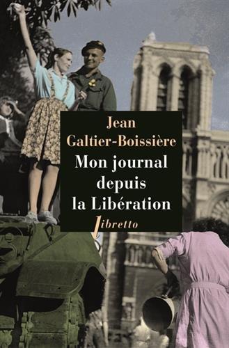 Mon journal depuis la Libération : 1944-1945