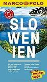 MARCO POLO Reiseführer Slowenien: Reisen mit Insider-Tipps. Inklusive kostenloser Touren-App & Update-Service - Friedrich Köthe, Daniela Schetar
