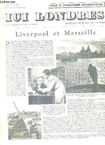 ICI LONDRES N°446 24 AOUT 1956 - liverpool et marseille - le disque et les connaissances musicales - une aveugle qui en conduit d'autres - orlando gibbons - le socialisme britannique au vingtième siècle - athlétisme international grande bretagne URSS.