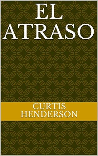 El atraso por Curtis Henderson