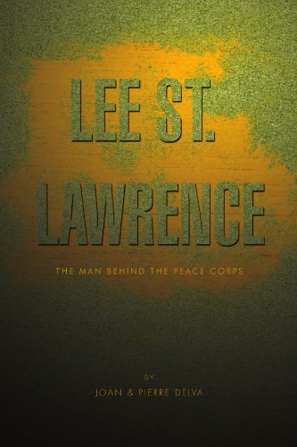 Lee St. Lawrence: The Man Behind the Peace Corps