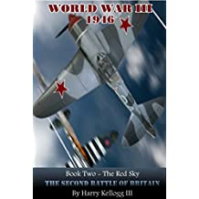 The Red Sky - The Second Battle of Britain: World War Three 1946 Universe Book 2 (English Edition)