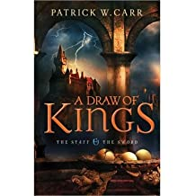 [ A Draw Of Kings (Staff And The Sword #3) ] By Carr, Patrick W (Author) [ Feb - 2014 ] [ Paperback ]