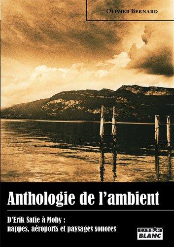 ANTHOLOGIE DE L'AMBIANT D'Éric ...