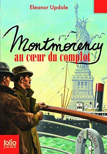 Montmorency, 3:Montmorency au cœur du complot par Eleanor Updale