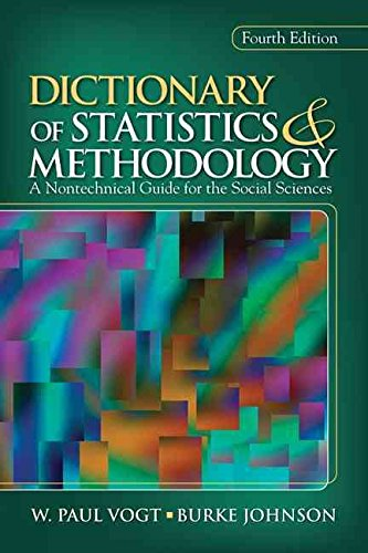 [Dictionary of Statistics & Methodology: A Nontechnical Guide for the Social Sciences] (By: W. Paul Vogt) [published: May, 2011]