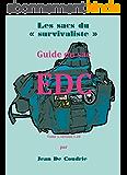 """Guide du sac EDC (Les sacs du """"survivaliste"""" t. 1)"""