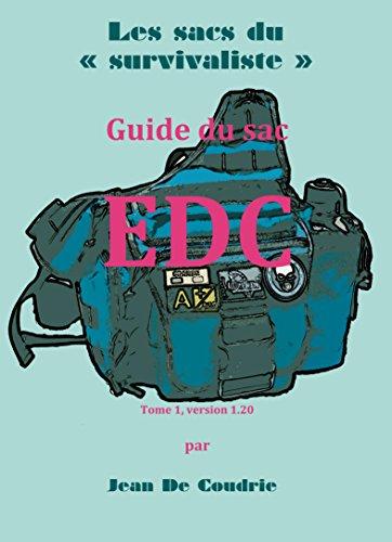Guide du sac EDC (Les sacs du 'survivaliste' t. 1)