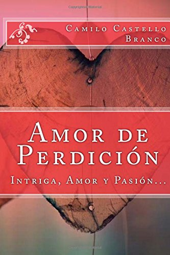 Amor de Perdicion (Spanish) Edition
