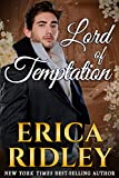 Lord of Temptation: A Historical Regency Romance Novel (Rogues to Riches Book 4) (English Edition)