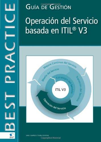 Operación del Servicio basada en Itil® V3: Guía De Gestión