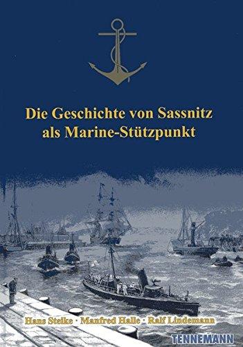 Die Geschichte von Sassnitz als Marine-Stützpunkt -